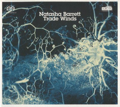 Natasha Barrett - Trade Winds (2007) SACD-R