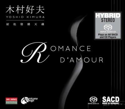 Yoshio Kimura - Romance D'Amour (2016) SACD-R