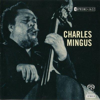 Charles Mingus - Supreme Jazz (2006) SACD-R