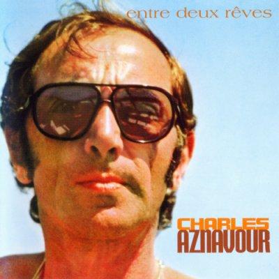 Charles Aznavour - Entre Deux Reves (2004) SACD-R