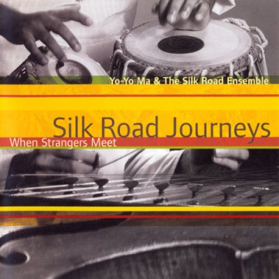 Yo-Yo Ma & The Silk Road Ensemble - Silk Road Journeys (When Strangers Meet) (2001) SACD-R