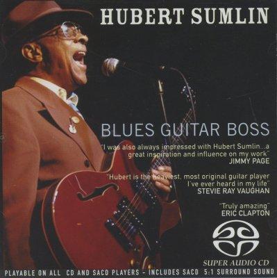 Hubert Sumlin - Blues Guitar Boss (2005) SACD-R