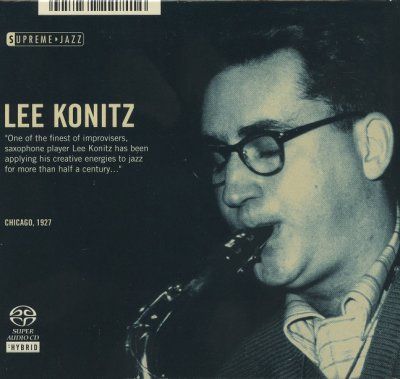 Lee Konitz ‎- Supreme Jazz (Chicago, 1927) (2006) SACD-R