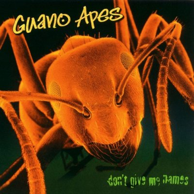 Guano Apes - Don't Give Me Names (2000) SACD-R