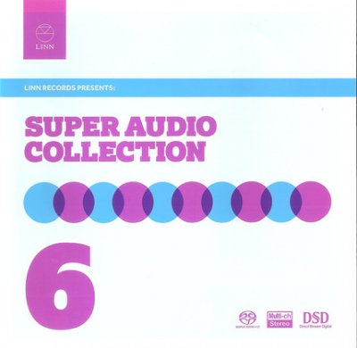 VA - Linn Records - The Super Audio Collection Volume 6 (2012) SACD-R