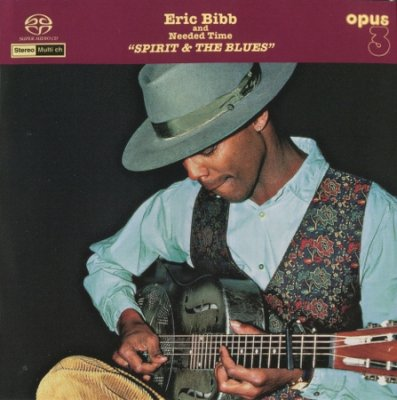 Eric Bibb & Needed Time - Spirit And The Blues (2002) SACD-R