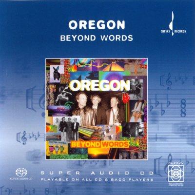 Oregon - Beyond Words (2003) SACD-R