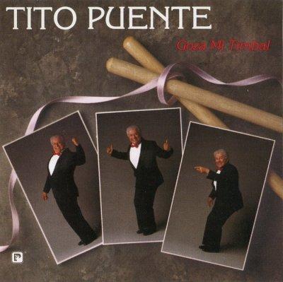 Tito Puente - Goza Mi Timbal (2003) SACD-R