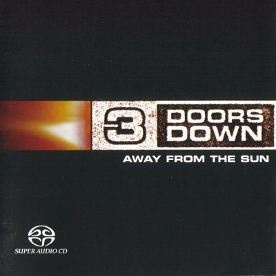 3 Doors Down - Away From The Sun (2003) SACD-R