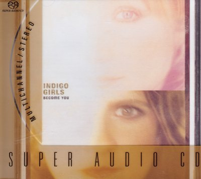 Indigo Girls - Become You (2002) SACD-R
