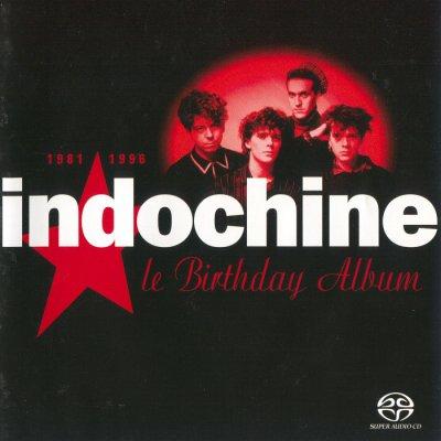 Indochine - Le Birthday Album, 1981 - 1996 (2004) SACD-R