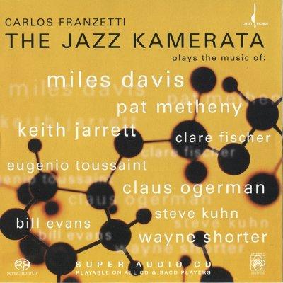 Carlos Franzetti - The Jazz Kamerata (2005) SACD-R