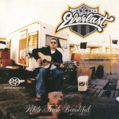 Everlast - White Trash Beautiful (2004) SACD-R