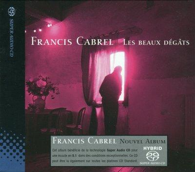 Francis Cabrel - Les Beaux Dégâts (2004) SACD-R
