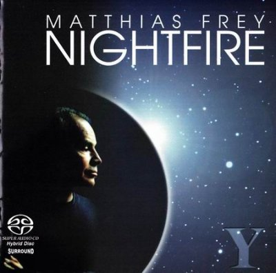 Matthias Frey - Nightfire (2005) SACD-R