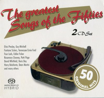 VA - The greatest Songs of the Fifties (2006) SACD-R