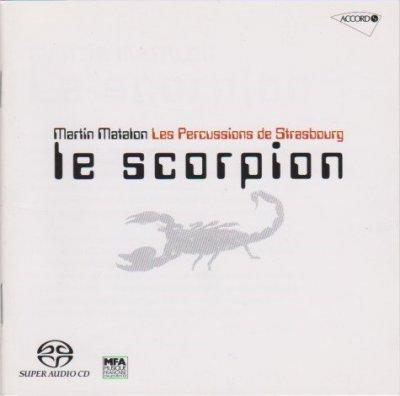 Martin Matalon, Les percussions de Strasbourg - Le Scorpion (2004) SACD-R