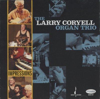 Larry Coryell Organ Trio - Impressions (2008) SACD-R