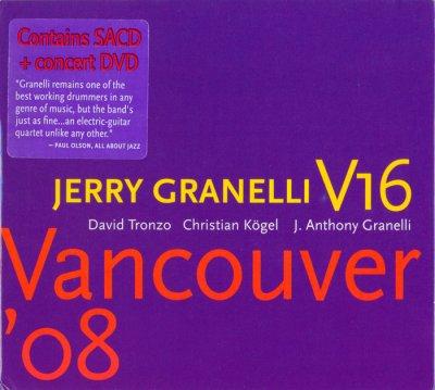 Jerry Granelli V16 - Vancouver '08 (2009) SACD-R