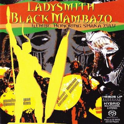 Ladysmith Black Mambazo - Ilembe: Honoring Shaka Zulu (2008) SACD-R