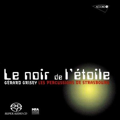 Gérard Grisey, Les percussions de Strasbourg - Le noir de l'étoile (2004) SACD-R