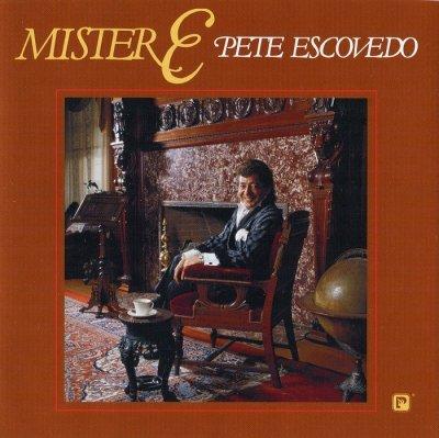 Pete Escovedo - Mister E (2003) SACD-R