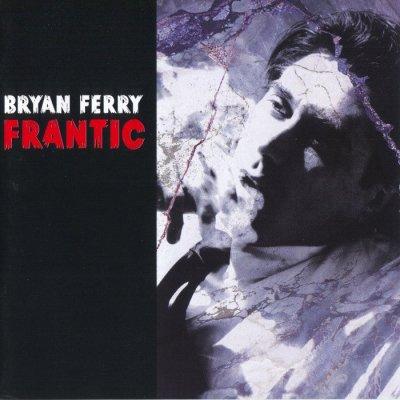 Bryan Ferry - Frantic (2002) SACD-R