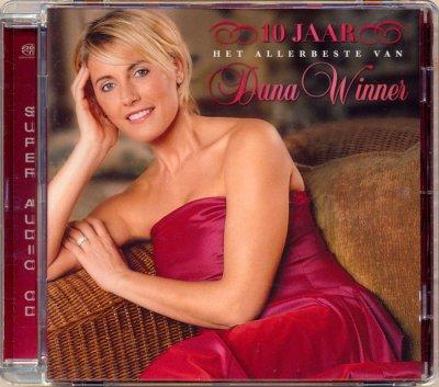 Dana Winner - 10 JAAR - Het allerbeste van Dana Winner (2003) SACD-R