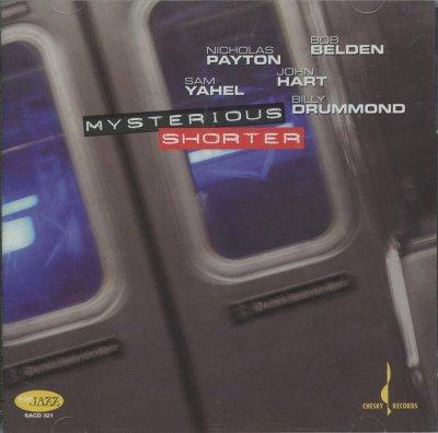 Nicholas Payton, Bob Belden, Sam Yahel, John Hart, Billy Drummond - Mysterious Shorter (2006) SACD-R