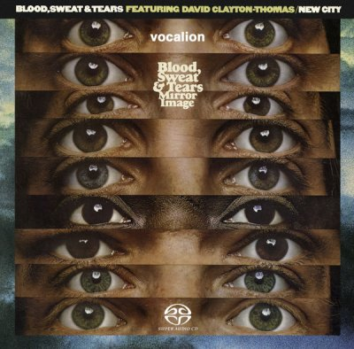 Blood, Sweat & Tears - Mirror Image & New City (2020) SACD-R