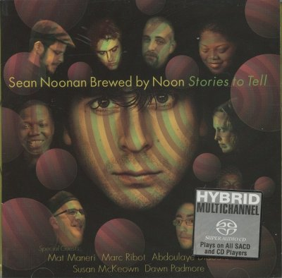 Sean Noonan Brewed By Noon - Stories To Tell (2007) SACD-R