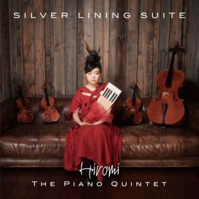 Hiromi - The Piano Quintet: Silver Lining Suite (2021) SACD-R